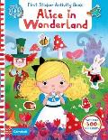 Alice in Wonderland, First Sticker Activity Book