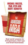 Roadside Mba: Real-world Lessons for Entrepreneurs, Start-ups and Small Businesses