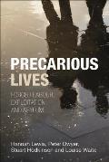Precarious Lives: Forced Labour, Exploitation and Asylum