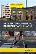 Negotiating Cohesion, Inequality and Change: Uncomfortable Positions in Local Government