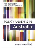 Policy Analysis in Australia (Policy Press - International Library of Policy Analysis)