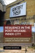 Resilience in the Post-Welfare Inner City: Voluntary Sector Geographies in London, Los Angeles and Sydney