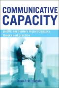 Communicative Capacity: Public Encounters in Participatory Theory and Practice
