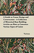 A Guide to Canoe Design and Construction - A Collection of ...