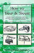 HOW TO TRAP AND SNARE