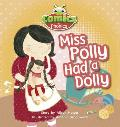Comics for Phonics: Miss Polly Had a Dolly