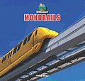 Monorails (All Aboard!)