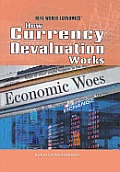 How Currency Devaluation Works (Real World Economics)