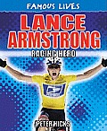 Lance Armstrong: Racing Hero (Famous Lives)