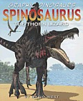 Spinosaurus: The Thorn Lizard