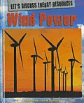 Wind Power (Lets Discuss Energy Resources)