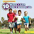 10 Ways I Can Live a Healthy Life (I Can Make a Difference) Cover