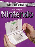 The Story of Nintendo (Business of High Tech)
