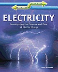 Electricity: Investigating the Presence and Flow of Electric Charge (Scientific Pathways)