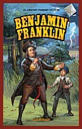 Benjamin Franklin (Jr. Graphic Founding Fathers)