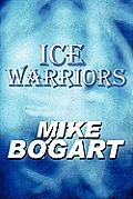 Ice Warriors Ice Warriors