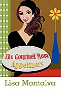 The Gourmet Mom: Appetizers