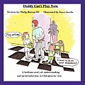 Daddy Can't Play Now: A Bedtime Story Of Understanding & An Introduction To Chiropractic Care. by Philip Barron Dc