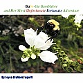 Bubs The Bumblebee & Her Most Unfortunate Fortunate Adventure by Joyce Graham Fogwill