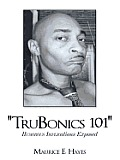 Trubonics 101: Humorous Implications Exposed