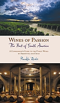 Wines of Passion: The Best of South America