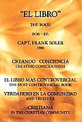 El Libro: Creando Conciencia. El Libro Mas Controvercial Y Verdadero En El Mundo Cristiano