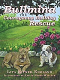 Bullmina the Courageous Bulldog to the Rescue Cover