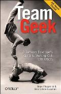 Team Geek A Software Developers Guide to Working Well with Others