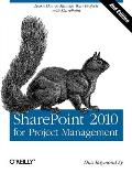 SharePoint 2010 for Project Management 2nd Edition