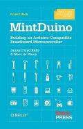 Mintduino Project Notebook: Building an Arduino-Compatible Breadboard Microcontroller