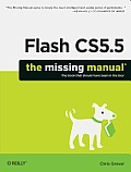 Flash CS5.5: The Missing Manual: The Missing Manual