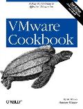 VMware Cookbook A Real World Guide to Effective Vmware Use