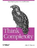 Think Complexity Complexity Science & Computational Modeling