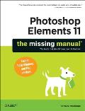 Photoshop Elements 11: The Missing Manual (Missing Manuals) Cover
