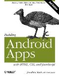 Building Android Apps with HTML CSS & JavaScript Making Native Apps with Standards Based Web Tools