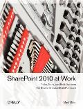 SharePoint 2010 at Work