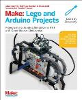 Make LEGO & Arduino Projects Projects for extending MINDSTORMS NXT with open source electronics