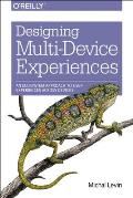 Designing Multi-Device Experiences: An Ecosystem Approach to User Experiences Across Devices