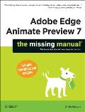 Adobe Edge Animate Preview 7: The Missing Manual Cover