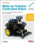 Make an Arduino Controlled Robot
