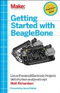 Getting Started with Beaglebone: Linux-Powered Electronic Projects with Python and JavaScript