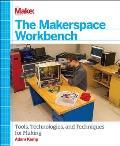 Tthe Makerspace Workbench
