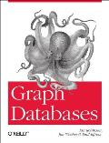 Graph Databases 1st Edition