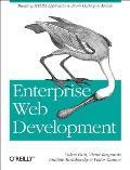 Enterprise Web Development Building HTML5 Applications From Desktop to Mobile
