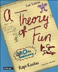 Theory of Fun For Game Design 2nd Edition