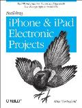 Building iPhone and iPad Electronic Projects