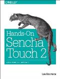Hands-On Sencha Touch 2: A Real-World App Approach