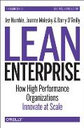 Lean Enterprise: Adopting Continuous Delivery, Devops, and Lean Startup at Scale