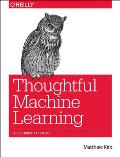 Thoughtful Machine Learning A Test Driven Approach