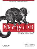 MongoDB The Definitive Guide 1st Edition